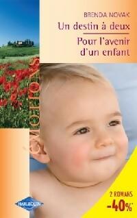 www.bibliopoche.com/thumb/Un_destin_a_deux__Pour_l_avenir_d_un_enfant_de_Brenda_Novak/200/0280809.jpg