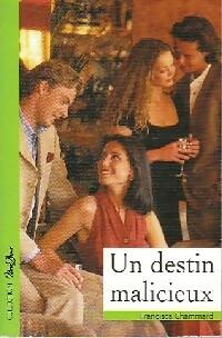 www.bibliopoche.com/thumb/Un_destin_malicieux_de_Francisca_Chammard/200/0332964.jpg