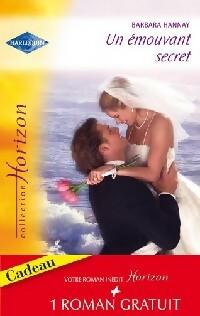 www.bibliopoche.com/thumb/Un_emouvant_secret__Passion_en_Orient_de_Barbara_Hannay/200/0308119.jpg