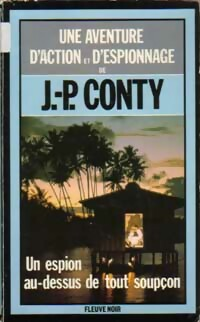 https://www.bibliopoche.com/thumb/Un_espion_au-dessus_de_tout_soupcon_de_Jean-Pierre_Conty/200/0060701.jpg