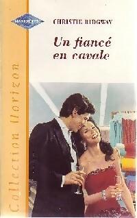 www.bibliopoche.com/thumb/Un_fiance_en_cavale_de_Christie_Ridgway/200/0186764.jpg