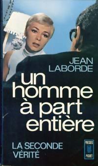 Achetez le livre d'occasion Un homme à part entière de Jean Laborde sur Livrenpoche.com