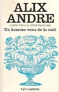 www.bibliopoche.com/thumb/Un_homme_venu_de_la_nuit_de_Alix_Andre/200/0154720-1.jpg