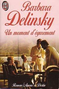 www.bibliopoche.com/thumb/Un_moment_d_egarement_de_Barbara_Delinsky/200/0170579.jpg