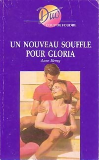 www.bibliopoche.com/thumb/Un_nouveau_souffle_pour_Gloria_de_Anne_Henry/200/0227766.jpg