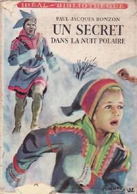 www.bibliopoche.com/thumb/Un_secret_dans_la_nuit_polaire_de_Paul-Jacques_Bonzon/200/0370874.jpg
