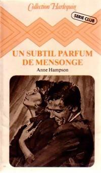 www.bibliopoche.com/thumb/Un_subtil_parfum_de_mensonge_de_Anne_Hampson/200/0180658.jpg