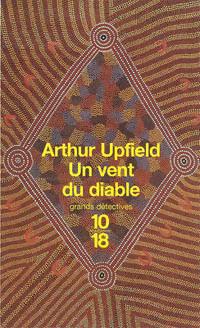 Achetez le livre d'occasion Un vent du diable de Arthur Upfield sur Livrenpoche.com