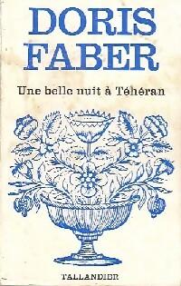 www.bibliopoche.com/thumb/Une_belle_nuit_a_Teheran_de_Doris_Faber/200/0173045.jpg