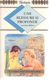 www.bibliopoche.com/thumb/Une_blessure_si_profonde_de_Caroline_Halter/200/0160487.jpg