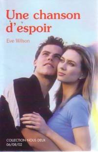 www.bibliopoche.com/thumb/Une_chanson_d_espoir_de_Eve_Wilson/200/0281739.jpg