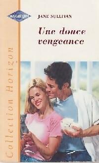 www.bibliopoche.com/thumb/Une_douce_vengeance_de_Jane_Sullivan/200/0221016.jpg