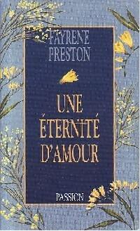 www.bibliopoche.com/thumb/Une_eternite_d_amour_de_Fayrene_Preston/200/0207081.jpg