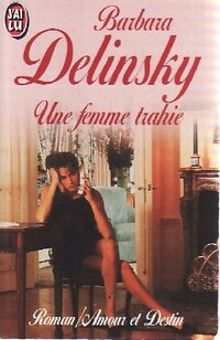 www.bibliopoche.com/thumb/Une_femme_trahie_de_Barbara_Delinsky/200/0433350.jpg