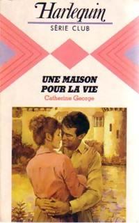 www.bibliopoche.com/thumb/Une_maison_pour_la_vie_de_Catherine_George/200/0211832.jpg