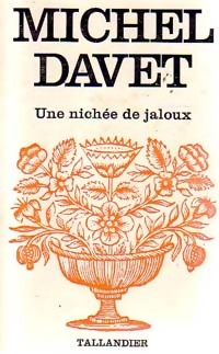 www.bibliopoche.com/thumb/Une_nichee_de_jaloux_de_Michel_Davet/200/0227271.jpg
