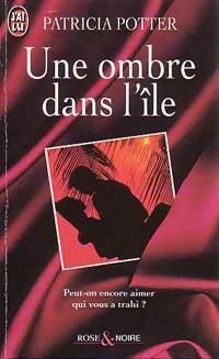 www.bibliopoche.com/thumb/Une_ombre_dans_l_ile_de_Patricia_Potter/200/0192855.jpg