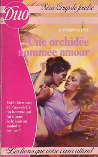 www.bibliopoche.com/thumb/Une_orchidee_nommee_amour_de_Kathryn_Kent/200/0210061.jpg