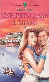 www.bibliopoche.com/thumb/Une_princesse_a_Miami_Tome_II_de_Tara_Green/200/0338991.jpg