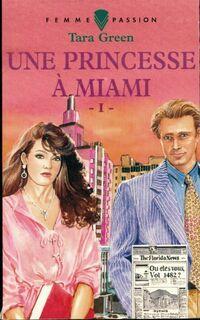 www.bibliopoche.com/thumb/Une_princesse_a_Miami_Tome_I_de_Tara_Green/200/0521783.jpg