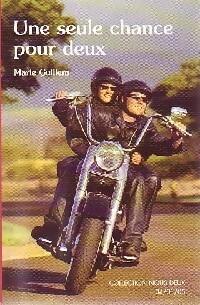 www.bibliopoche.com/thumb/Une_seule_chance_pour_deux_de_Marie_Guillem/200/0271441.jpg