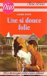 Une si douce folie - Laurel Evans