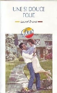 www.bibliopoche.com/thumb/Une_si_douce_folie_de_Laurel_Evans/200/0294767.jpg