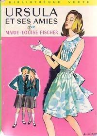 www.bibliopoche.com/thumb/Ursula_et_ses_amies_de_Marie-Louise_Fischer/200/0160714.jpg