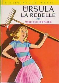 www.bibliopoche.com/thumb/Ursula_la_rebelle_de_Marie-Louise_Fischer/200/0209469.jpg