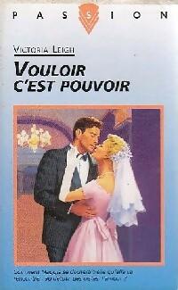 www.bibliopoche.com/thumb/Vouloir_c_est_pouvoir_de_Victoria_Leigh/200/0186051.jpg