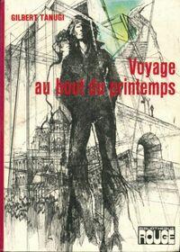 www.bibliopoche.com/thumb/Voyage_au_bout_du_printemps_de_Gilbert_Tanugi/200/0167139.jpg