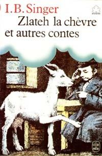 www.bibliopoche.com/thumb/Zlateh_la_chevre_et_autres_contes_de_Isaac_Bashevis_Singer/200/0009598.jpg