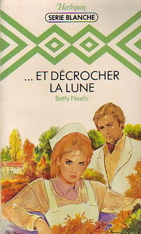 www.bibliopoche.com/thumb/et_decrocher_la_lune_de_Betty_Neels/200/0199354.jpg
